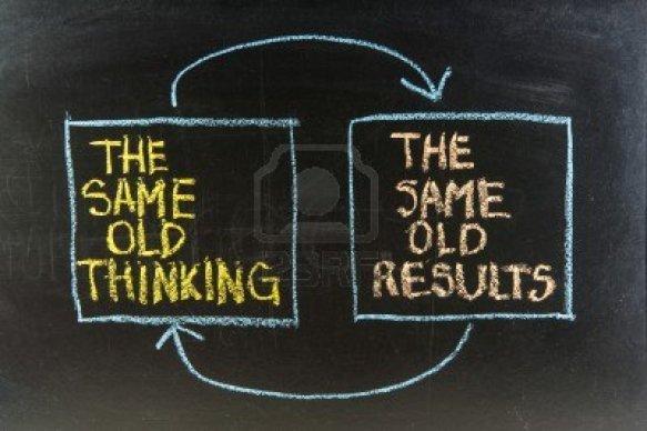 Repetir sistematicamente a mesma acção e esperar resultados diferentes é a definição de loucura.